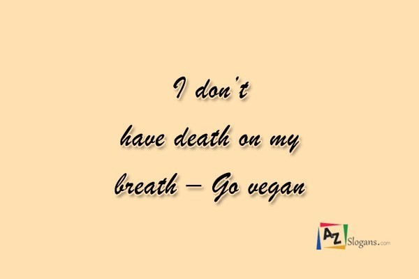 I don't have death on my breath – Go vegan