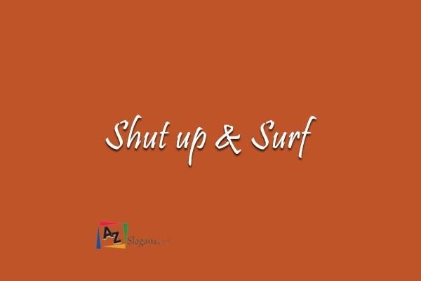 Shut up & Surf