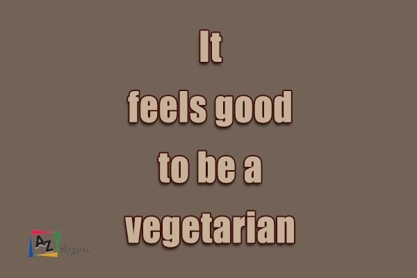 It feels good to be a vegetarian