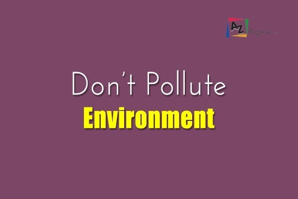 Don't Pollute Environment