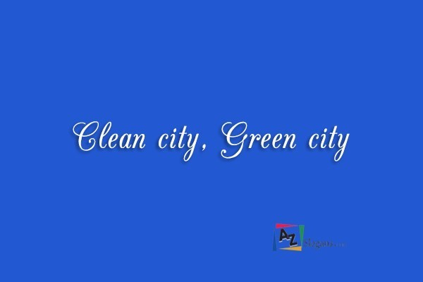 Clean city, Green city