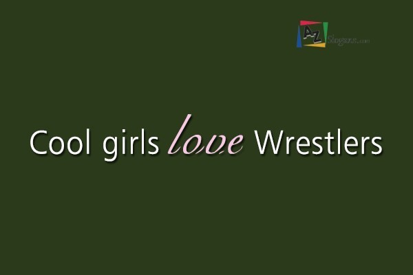 Cool girls love Wrestlers