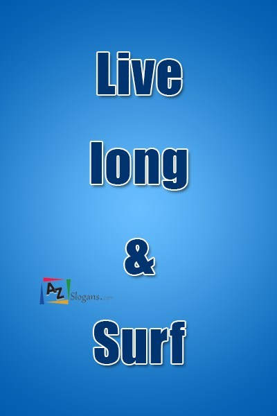 Live long & Surf