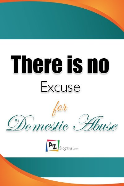 There is no Excuse for Domestic Abuse