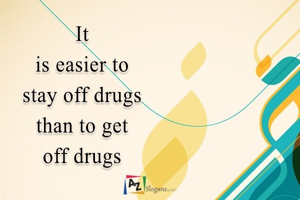 It is easier to stay off drugs than to get off drugs