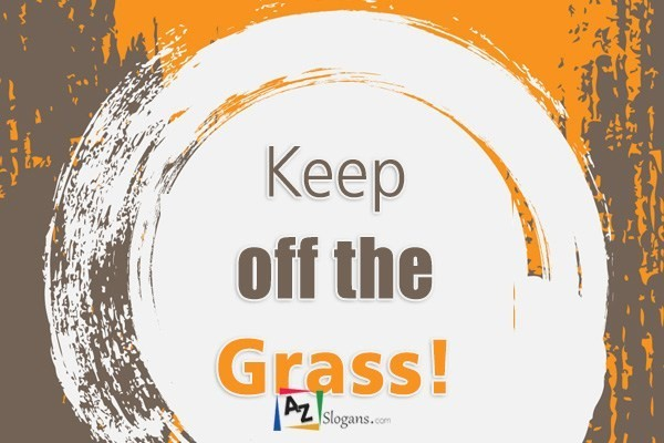 Keep off the Grass!